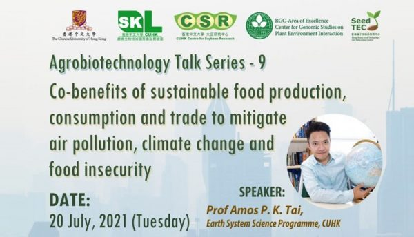 Agrobiotechnology Talk Series: Co-benefits of sustainable food production, consumption and trade to mitigate air pollution, climate change and food insecurity