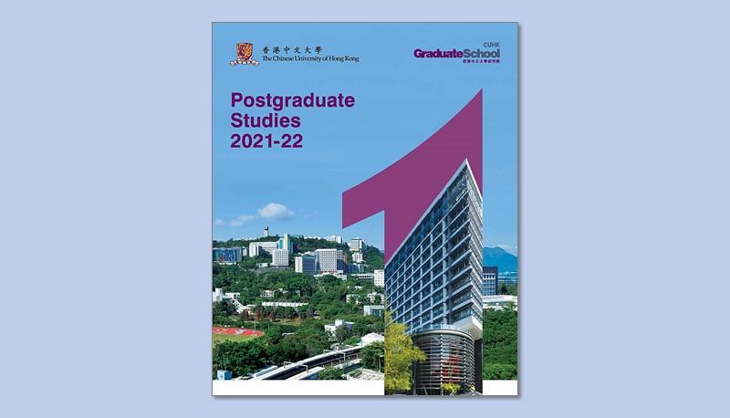 CUHK Graduate School: Postgraduate Studies Booklet 2021-22